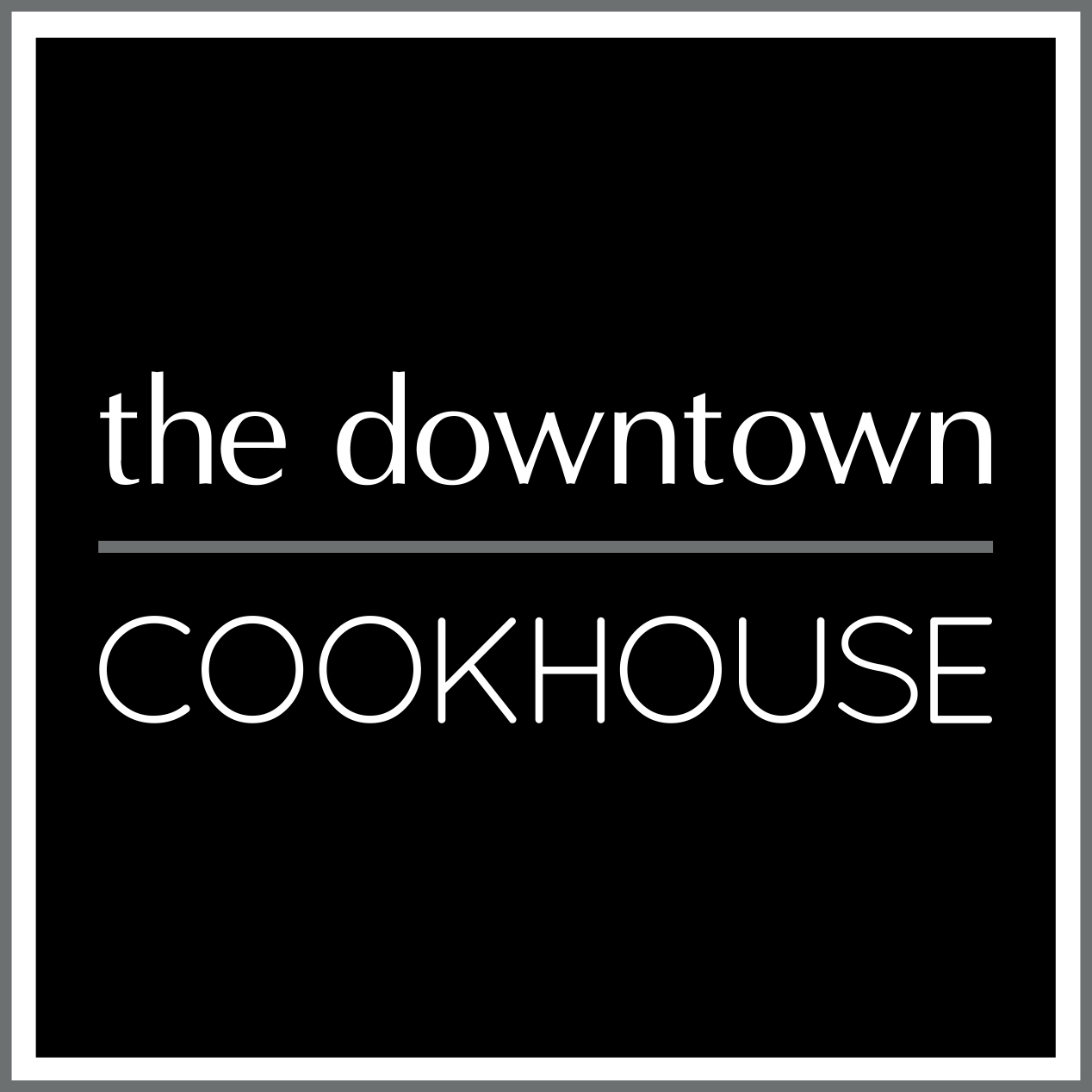 The Downtown Cookhouse